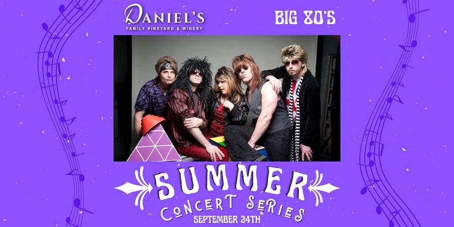 Summer Concert Series: BIG 80's