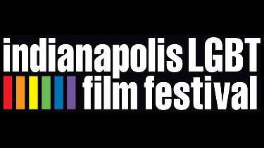 Indianapolis LGBT Film Festival - Streaming Your Way