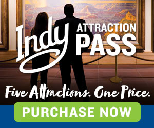 Visit Indy Attraction Pass 2 Premium WebAd 010121