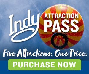 Visit Indy Attraction Pass 5 Premium WebAd 100620