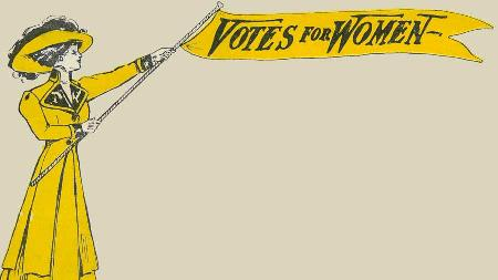 Votes for Women - The Road to Suffrage